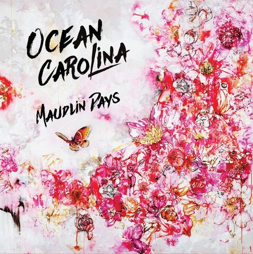 ocean carolina - maudlin days
