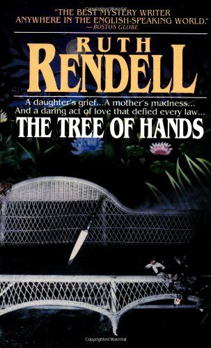 Bestseller Books Online The Tree of Hands Ruth Rendell $7.99  - http://www.ebooknetworking.net/books_detail-0345312007.html
