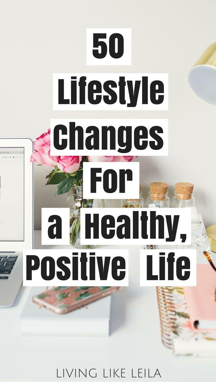 50 Änderungen im Lebensstil für ein gesünderes und positiveres Leben