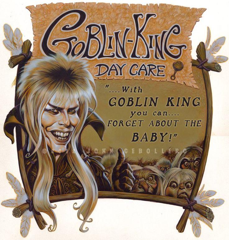 Goblin King Day Care! Haha!