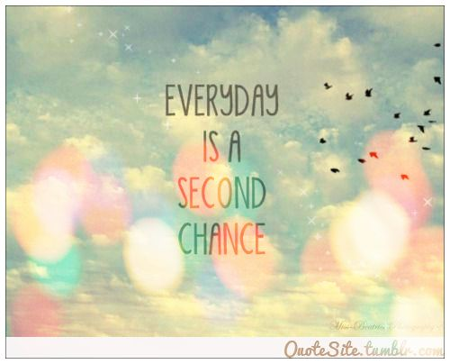 Quotes About Second Chance: 22 Best Images About Motivational Quotes On Pinterest