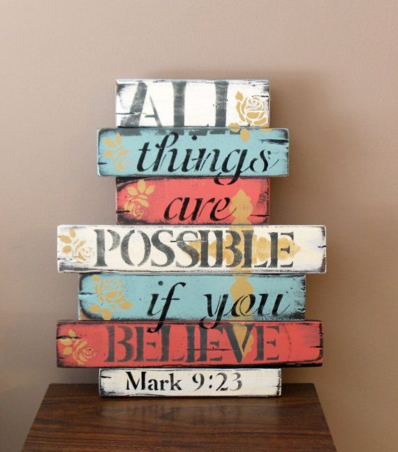 All things are possible rustic, wooden sign, shabby chic, distressed, country.