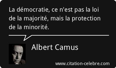 Citation Democratie, Loi & Majorite (Albert Camus - Phrase n°68220)
