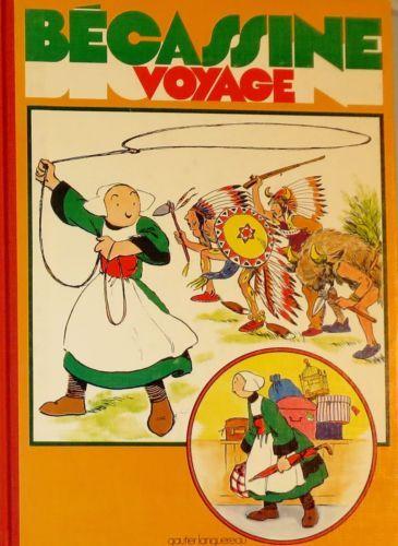 Caumery Pinchon Becassine Voyage Gautier Languereau 1978