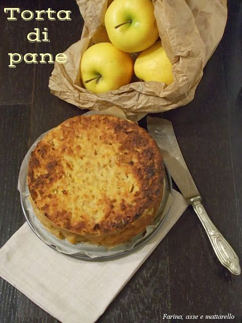 farina asse mattarello: Torta di pane secco con le mele