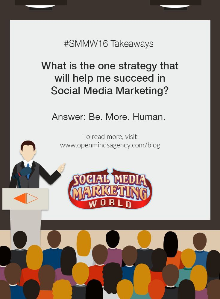 10 Social Media Marketing Questions Answered by Experts: SMMW16 Takeaways Question #10: What is the one strategy that will help me succeed in Social Media Marketing? Answer: Be. More. Human. To read more, [Click on Image] #omagency #smmw16 #socialmedia #marketing