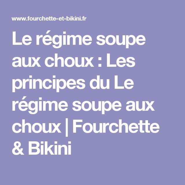 Le régime soupe aux choux : Les principes du Le régime soupe aux choux   Fourchette & Bikini