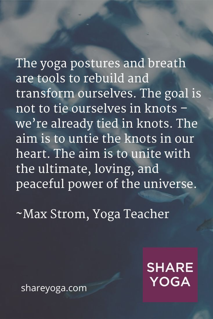 The yoga postures and breath are tools to rebuild and transform ourselves. The goal is not to ... #yoga #asana