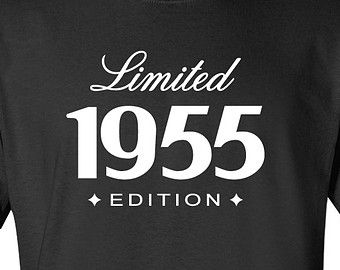 60th Birthday Gift For Him Her 1955 Limited Edition Mens Womens T shirt Funny Shirt Custom Personalized Birthday Present  Turning 60
