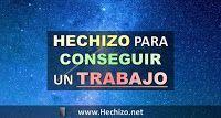 Hechizo para conseguir un Trabajo (Rápido, Poderoso y Urgente)