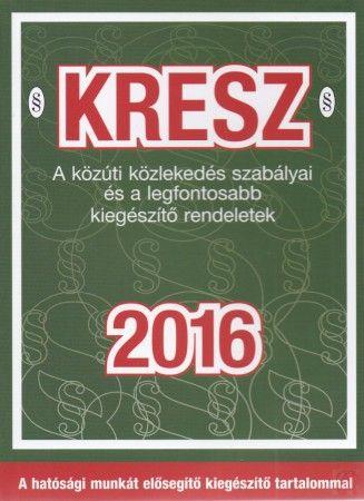 KRESZ – A közúti közlekedés szabályai és a legfontosabb kiegészítő rendeletek…