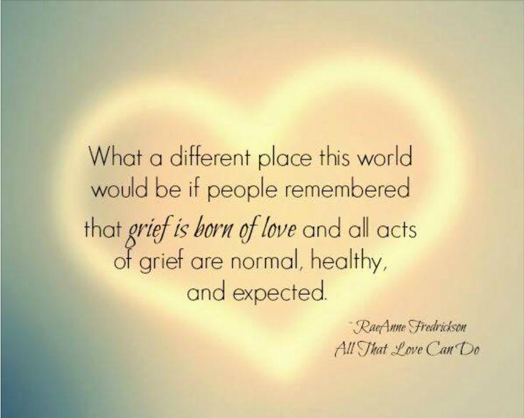 Perfekt Trauer, Sprüche Zitate, Trauerbegleitung, Lebensstilveränderungen, Baby,  Inspirierende Zitate, Trauer Verlust, Menschen, Pura Vida
