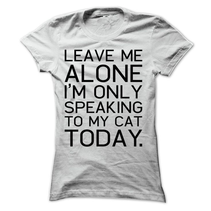 (Men's T-Shirt) Leave me alone with my cat - Buy and Order Now