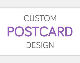 Custom POSTCARD Design | One OR Two Sided Personalized Graphic Design | Small Medium Large Oversize | Marketing Advertising Announcement