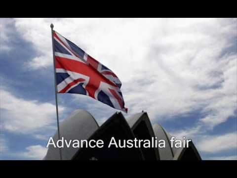 Advance Australia fair  Oh yes, Its not Waltzing Matilda !!! bet-ya didnt know that :-)