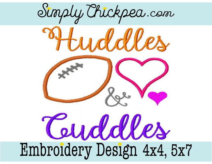 Embroidery Design - Huddles and Cuddles - Football Appliqué - Football Saying - Perfect Size for Football Shirts - For 4x4 and 5x7 Hoops by ChickpeaEmbroidery on Etsy
