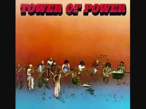 Tower Of Power  -  So Very Hard To Go... they were IT in when I was in High School...