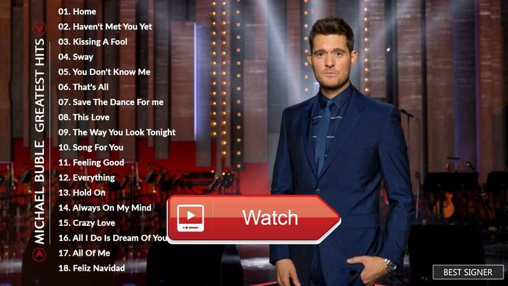 Michael Buble Greatest Hits Full Album Best Of Michael Buble Playlist Live Collection HD  Michael Buble Greatest Hits Full Album Best Of Michael Buble Playlist Live Collection HD Michael Buble John Mayer J