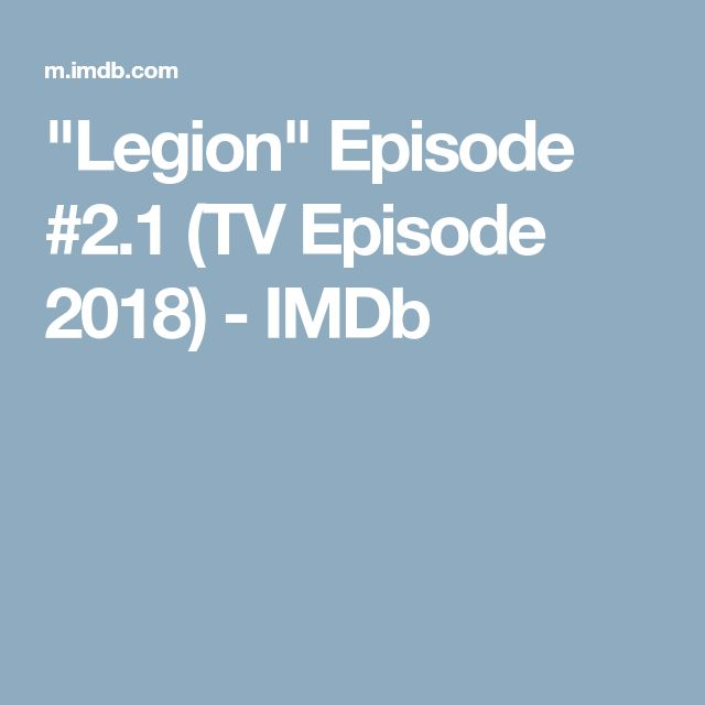"""Legion"" Episode #2.1 (TV Episode 2018) - IMDb"