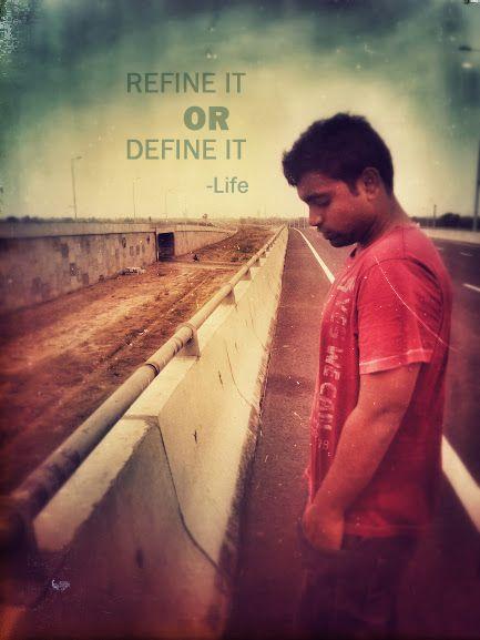 Refine it or define it – LIFE   - Vignesh Sekar   #LIFE #Quotes #Motivation #inspiration