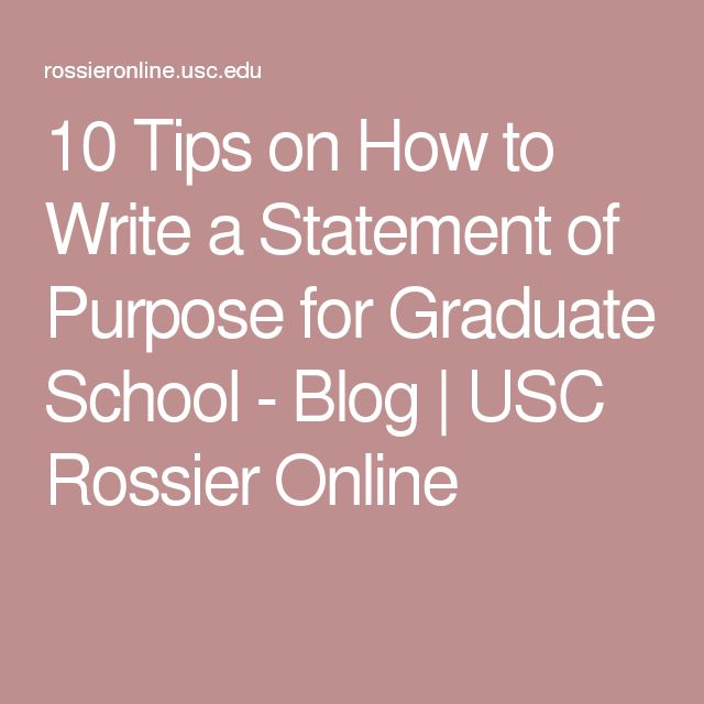 10 Tips on How to Write a Statement of Purpose for Graduate School - Blog | USC Rossier Online