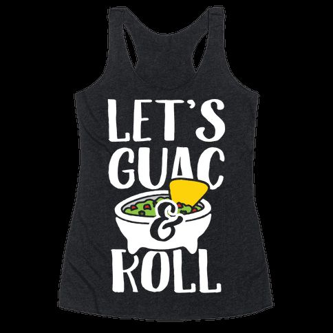 Show off your love and devotion for that delicious avocado based dip with this Taco Tuesday lover's, guacamole pun, let's rock and roll parody, food shirt! Get those margaritas ready and guac and roll!   HUMAN