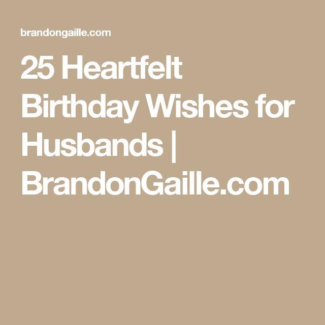 25 Heartfelt Birthday Wishes for Husbands | BrandonGaille.com