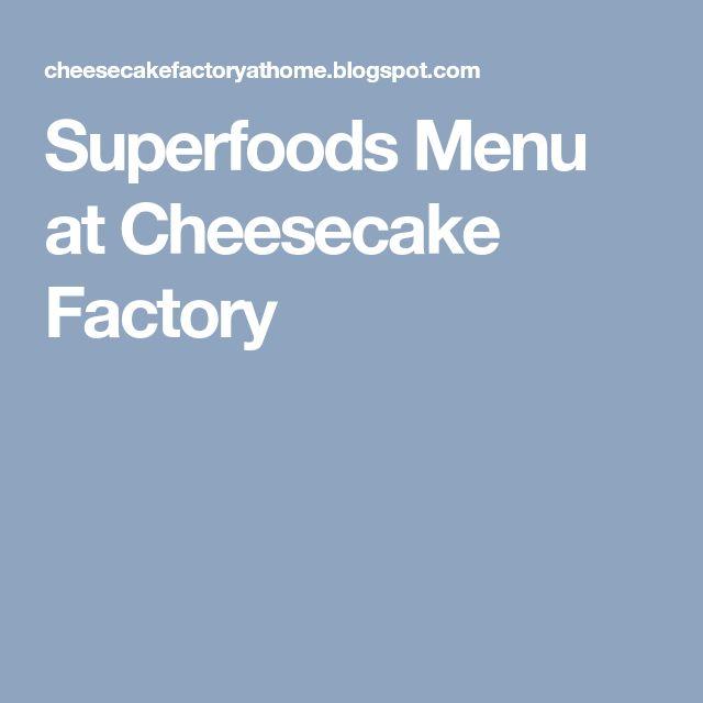 Superfoods Menu at Cheesecake Factory