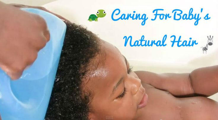 Caring For Baby's Natural Hair