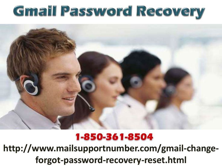 How to make Gmail Password Recovery 1-850-361-8504?If you want to make Gmail Password Recovery then you need to make a call at1-850-361-8504 where our experts will assist you and they make sure that you will get the best services from our side. So, don't go here and there, just contact us and we make sure that you will get the best services from our end. For more visit us our site. http://www.mailsupportnumber.com/gmail-change-forgot-password-recovery-reset.html Gmail Password Recovery…