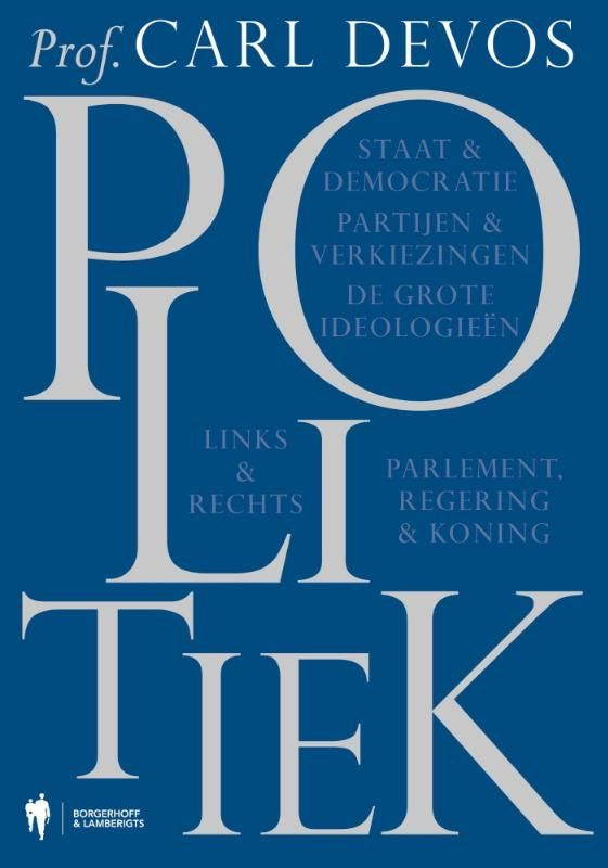 Tekstschrijver-redacteur voor Carl Devos, 'Politiek', Borgerhoff & Lamberigts, 2013.