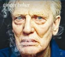 Ginger Baker (geb. 1939): Why?, CD