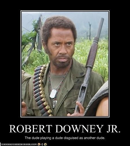 Robert Downey Jr in Tropic Thunder. | Get the Popcorn ...