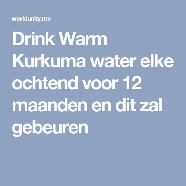Drink Warm Kurkuma water elke ochtend voor 12 maanden en dit zal gebeuren