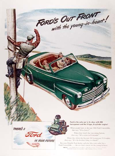 1946 Ford Convertible original vintage ad. Ford's out front with the young in heart! The only car in its class with 100 hp V8 engine. There's a Ford in your Future.