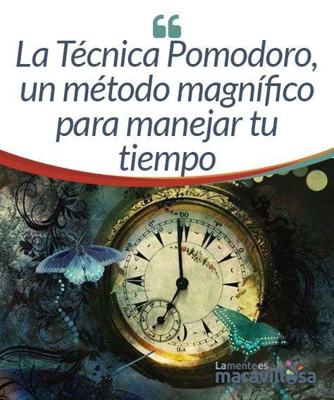 La Técnica Pomodoro, un método magnífico para manejar tu tiempo Aunque en la actualidad existen muchas técnicas y métodos para optimizar el tiempo y aumentar la productividad, pocas son tan sencillas de utilizar como la Técnica Pomodoro.