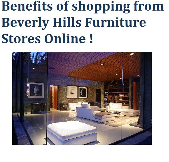 Know About Beverly Hills Furniture Stores Online