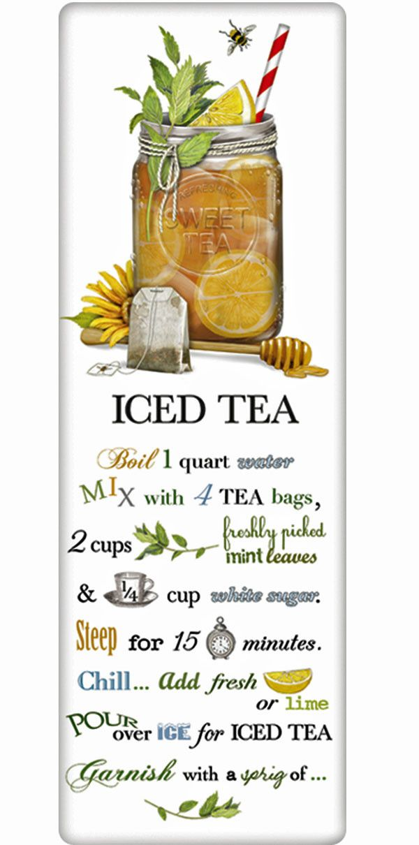 We treasure the recipe dish towel! Discover flour sack towels for every cook's decor and holidays. This one features an amazing recipe for refreshing Sweet Iced Tea.