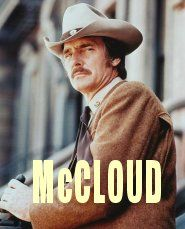 McCloud because he fought the bad guys from the back of his horse.m