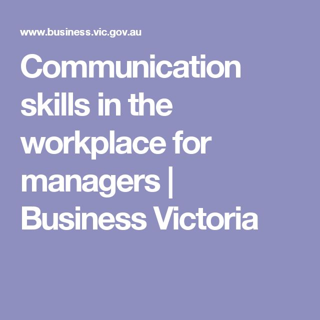 Communication skills in the workplace for managers | Business Victoria