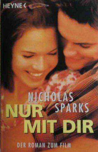 Nur mit dir, Film-Tie-In von Nicholas Sparks http://www.amazon.de/dp/3453209427/ref=cm_sw_r_pi_dp_4PdCub11BA3JS