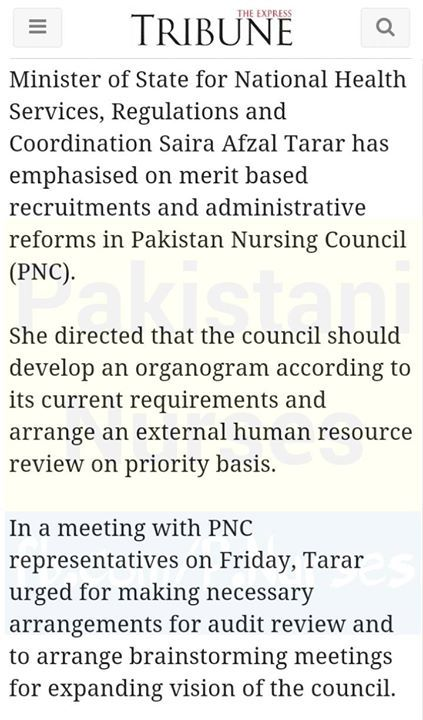 Minister of State for National Health Services Regulations and Coordination Saira Afzal Tarar has emphasised on merit based recruitments and administrative reforms in Pakistan Nursing Council (PNC).   She directed that the council should develop an organogram according to its current requirements and arrange an external human resource review on priority basis.   In a meeting with PNC representatives on Friday Tarar urged for making necessary arrangements for audit review and to arrange…