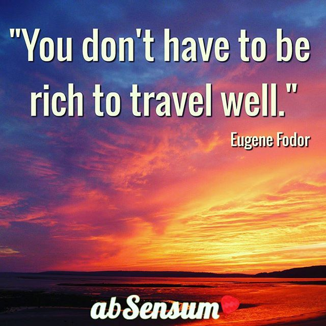 """You don't have to be rich to travel well."" •••••••••••••••••••••••••••••••••••••••••••••••••••••••••••••••••••••••••••••••••••••••••• ••••••••••••••••••••••••••••••••••••••••••••••••••••••••••••••••••••••••••••••••••••••••••  JOIN NOW the #EmotionalTravellers of #abSensum and discover how to #travel in an emotional way-->> https://www.facebook.com/groups/emotionaltravellers.en/"