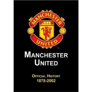 http://www.amazon.com/gp/product/B000KLNQUK/ref=as_li_qf_sp_asin_tl?ie=UTF8=ruiludo-20_code=as3=211189=373489=B000KLNQUK: Manchester United Official History 1878-2002