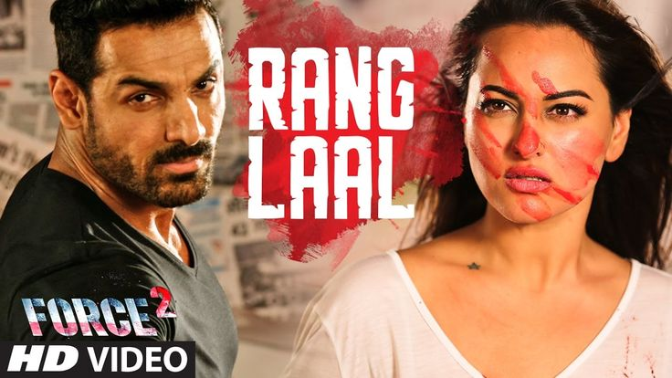 Rang Laal song HD Video from Force 2 movie of John Abraham