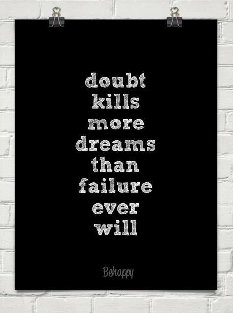 Don't doubt!!