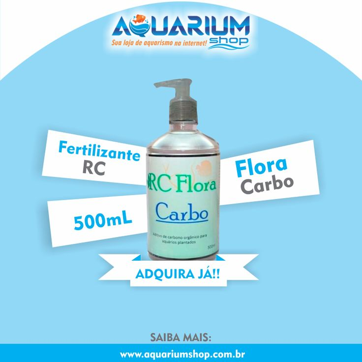 Fertilizante RC - Flora Carbo, adquira já o seu! Na Aquarium Shop: http://www.aquariumshop.com.br/p-7455730-Fertilizante-RC-Flora-Carbo-500mL