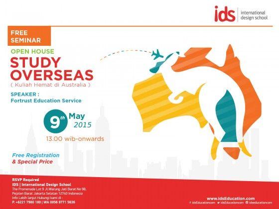 "#Seminar Kuliah di Australia ""STUDY OVERSEAS"" bersama Fortrust Education Services. Sabtu, 9 Mei 2015. 13:00 WIB - onwards at IDS | International Design School, Pejaten Barat, Jakarta Selatan. Info:  http://bit.ly/1H0xCpe | contact: 021-7980180 / 085697715636 #event #kuliahaustralia #kuliahluarnegeri #seminargratis #openhouse #ids  www.idsEducation.com"