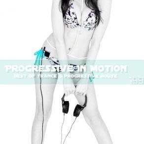 http://www.music-bazaar.com/world-music/album/898360/Progressive-In-Motion-Vol-199/?spartn=NP233613S864W77EC1&mbspb=108 Collection - Progressive In Motion - Vol. 199 (2015) [Progressive House, Progressive Trance] #Collection #ProgressiveHouse, #ProgressiveTrance