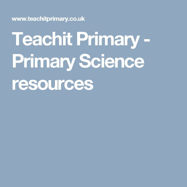 Teachit Primary - Primary Science resources